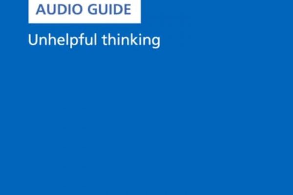 audio guide unhelpful thinking